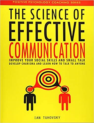 The Science of Effective Communication